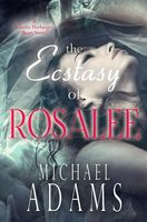 The Ecstasy of Rosalee