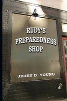 Rudy's Preparedness Shop