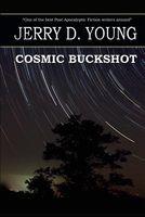 Cosmic Buckshot