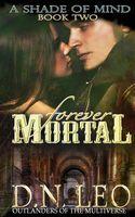 Forever Mortal