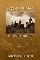 Wakanisha: Is Love Enough