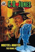 C.O. Jones: Mobsters & Monsters