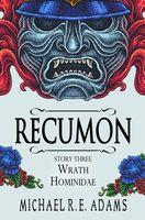 Recumon: Wrath Hominidae