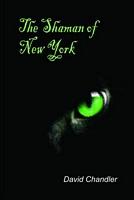 Shaman of New York