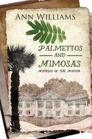Palmettos & Mimosas