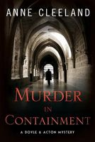 Murder in Containment