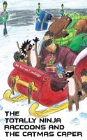 The Totally Ninja Raccoons and the Catmas Caper
