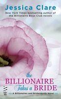 The Billionaire Takes a Bride