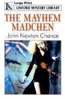 The Mayhem Madchen