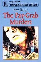 The Pay-Grab Murders