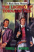 The Legend of Tornado Tess