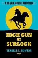 High Gun at Surlock
