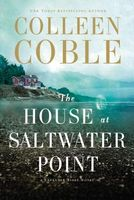 The House at Saltwater Point by Colleen Coble