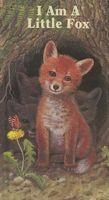 I Am a Little Fox