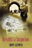 Breaths of Suspicion