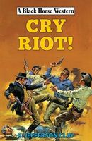 Cry Riot!