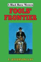 Fools' Frontier