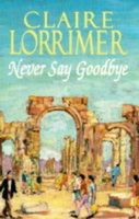 Love Cannot Die / Never Say Goodbye