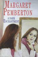A Dark Enchantment