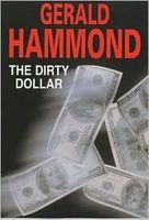 The Dirty Dollar