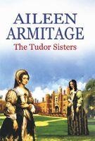 Tudor Sisters