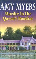 Murder in the Queen's Boudoir