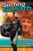Surfing Goliath
