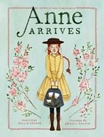 Anne Arrives