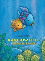 Rainbow Fish Finds His Way
