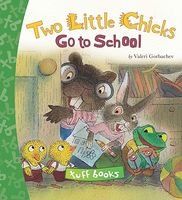 Two Little Chicks Go to School