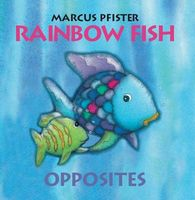 Rainbow Fish Opposites