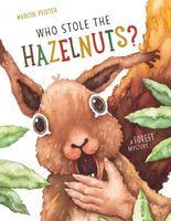 Who Stole the Hazelnuts?