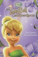 Tinker Bell and the Great Fairy Rescue: The Junior Novelization
