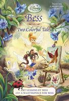Bess: Two Colorful Tales