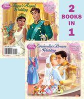 Cinderella's Dream Wedding/Tiana's Royal Wedding