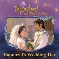 Disney Princess: Tangled Ever After: Rapunzel's Wedding Day