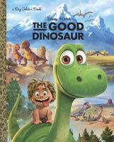 The Good Dinosaur Big Golden Book
