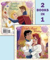 Ariel's Royal Wedding/Aurora's Royal Wedding