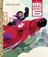 Big Hero 6: Little Golden Book