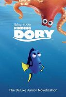 Finding Dory: The Deluxe Junior Novelization
