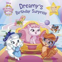 Dreamy's Birthday Surprise
