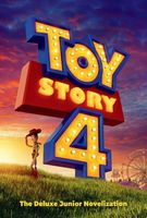 Toy Story 4: The Deluxe Junior Novelization