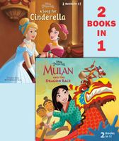 Mulan and the Dragon Race/A Song for Cinderella