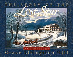The Story of the Lost Star: A Christmas Tale