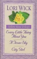 Yellow Rose Trilogy