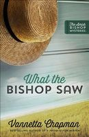 What the Bishop Saw