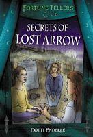Secrets of Lost Arrow