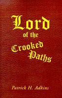 Lord of the Crooked Paths