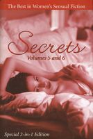 Secrets: Volume 5 and 6