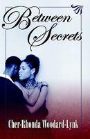 Between Secrets